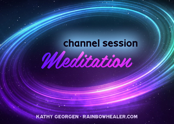 Channeled Meditation 2015
